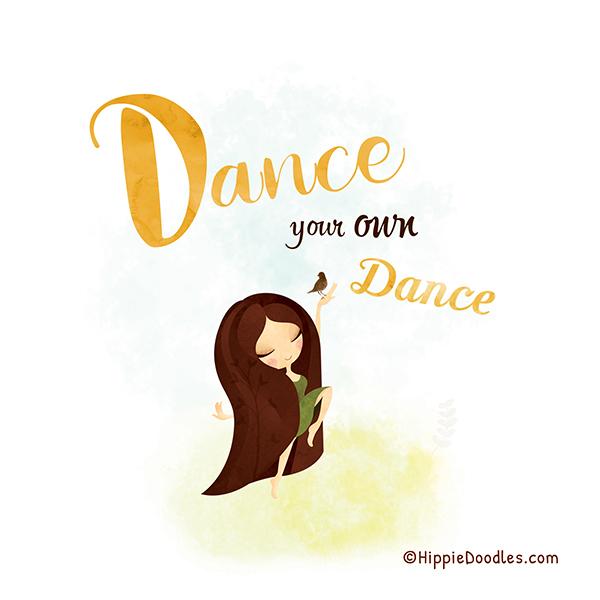Inspirational Art Print Dance by Hippie Doodles
