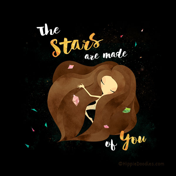 Hippie Doodles The Stars Are Made Of You Inspirational Art Print